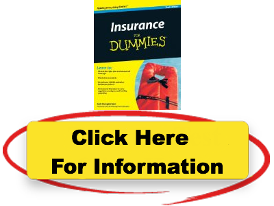 FOR INSURANCE DUMMIES